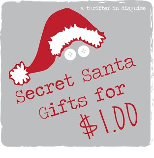 A Thrifter in Disguise: Secret Santa: Gifts for a Dollar - these are actually pretty cute ideas...