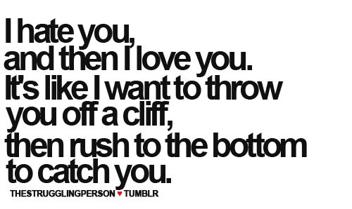 Relationship Fighting Quotes | love hate relationship | Tumblr