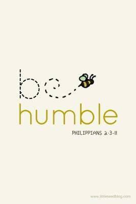 Philippians 2:3-11 Be humble