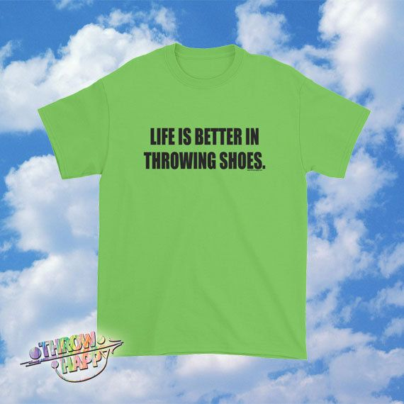 Life is Better in Throwing Shoes Track and Field Tee by ThrowHappy. Shot put, discus, javelin, and hammer throw thrower shirt! Unique thrower t-shirt, awesome for the athlete or coach!
