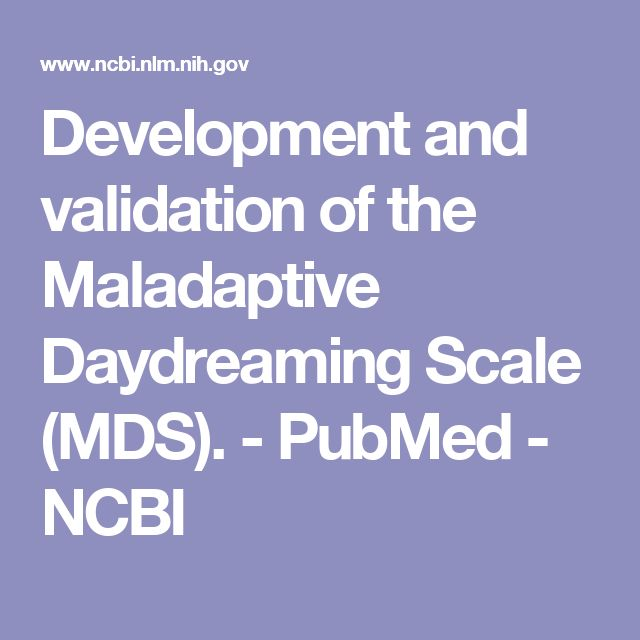 Development and validation of the Maladaptive Daydreaming Scale (MDS).  - PubMed - NCBI