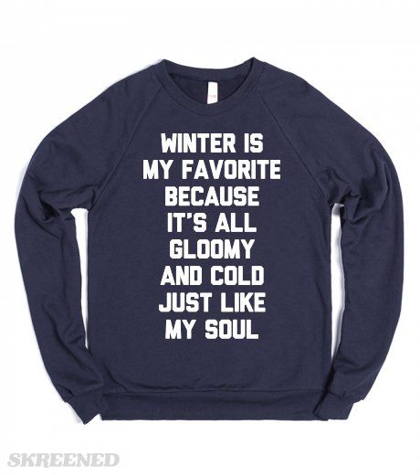 Cold Winter   Winter is my favorite because it is cold and gloomy. Just like my soul. #Skreened
