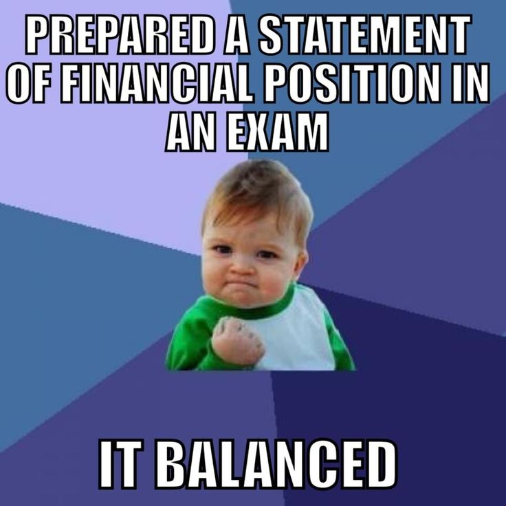 A meme showing the satisfaction of being able to balance a financial statement in an examination.