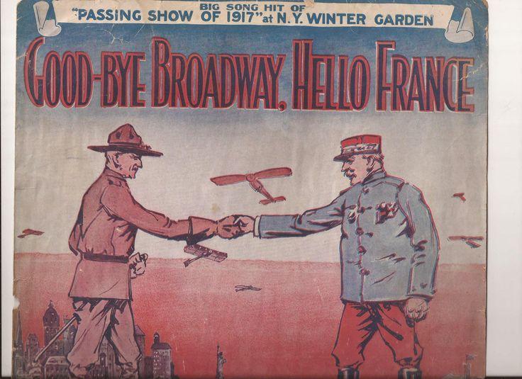 Good-Bye Broadway, Hello France, Vintage Sheet Music, World War I, Wartime Song…