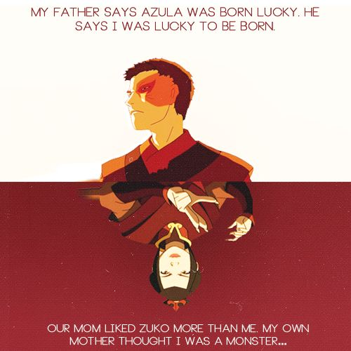 It's really kind of sad when you think about how much these two were ripped to shreds by favoritism. Ozai was a horrid father who treated Zuko like garbage and put Azula on a pedestal. As such, Azula thought Ursa hated her because she didn't treat Azula the way Ozai did, and because she spent so much time fussing over Zuko. In the end, it's no surprise that the siblings all but hated each other.