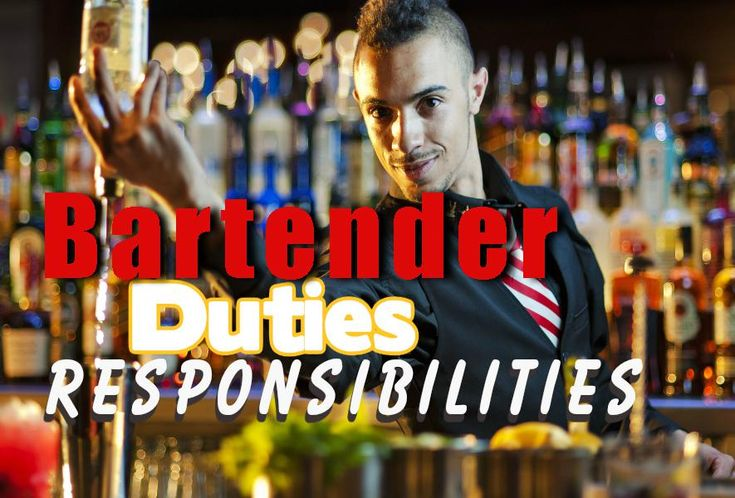 Specialist Bartender Responsibilities as well as Obligations - Bartender Responsibilities