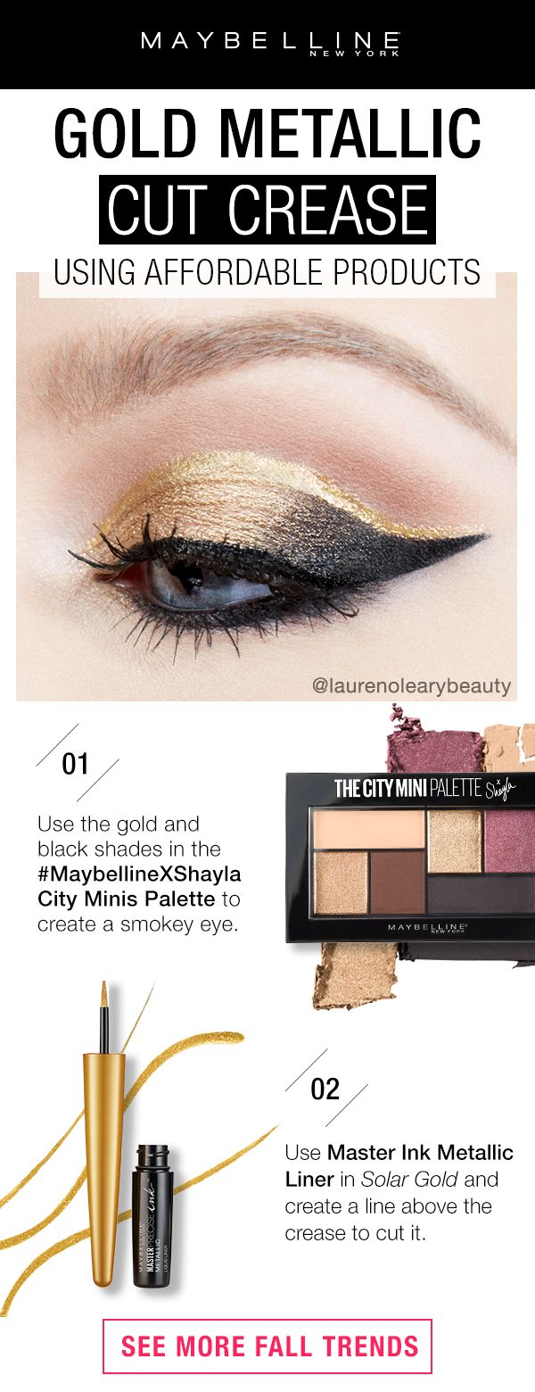Create this trendy gold metallic cut crease eye look using Maybelline products!  First, use the gold and black shades in the #maybellinexshayla City Minis palette to create a smokey eye.  Next, use Master Ink Metallic Eyeliner in 'Solar Gold' and line the crease to cut it.  Click through to see more fall trends!