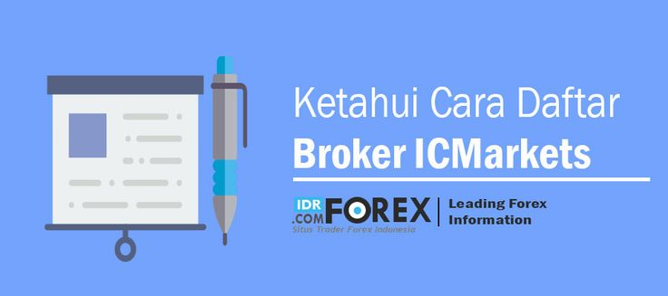 Cara Daftar Broker ICMarkets Lengkap Dengan Gambar - https://twitter.com/idrforex/status/764989703556767744