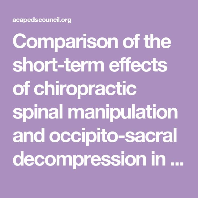 Comparison of the short-term effects of chiropractic spinal manipulation and occipito-sacral decompression in the treatment of infant colic: A single-blinded, randomised, comparison trial – ACA Council on Chiropractic Pediatrics