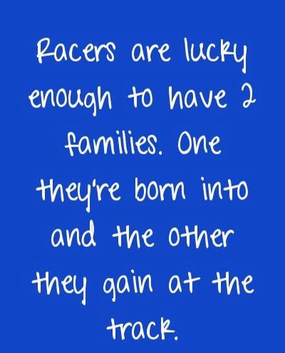 ❤I love both of my families.. I am so grateful for joining the racing families that I have. Thank you racing family for all that you do & thanks for helping me with my car when I need it!❤