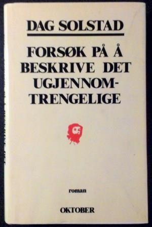 Solstad, Dag: Forsøk på å beskrive det ugjennomtrengelige - brukt bok