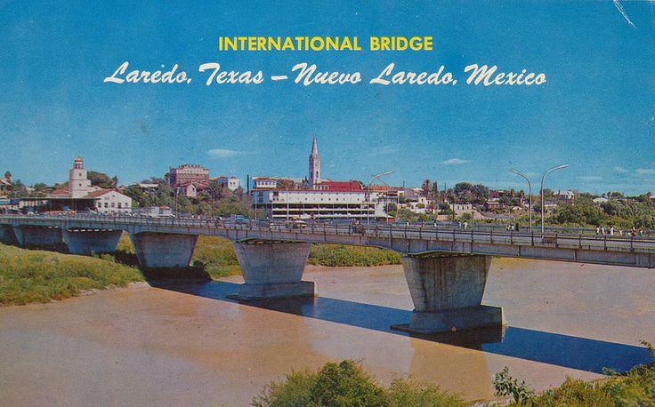 International Bridge - Laredo, Texas & Nuevo Laredo, Mexico ...