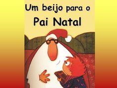Um beijo para o Pai Natal Literatura infanto-juvenil                                                                                                                                                                                 Mais
