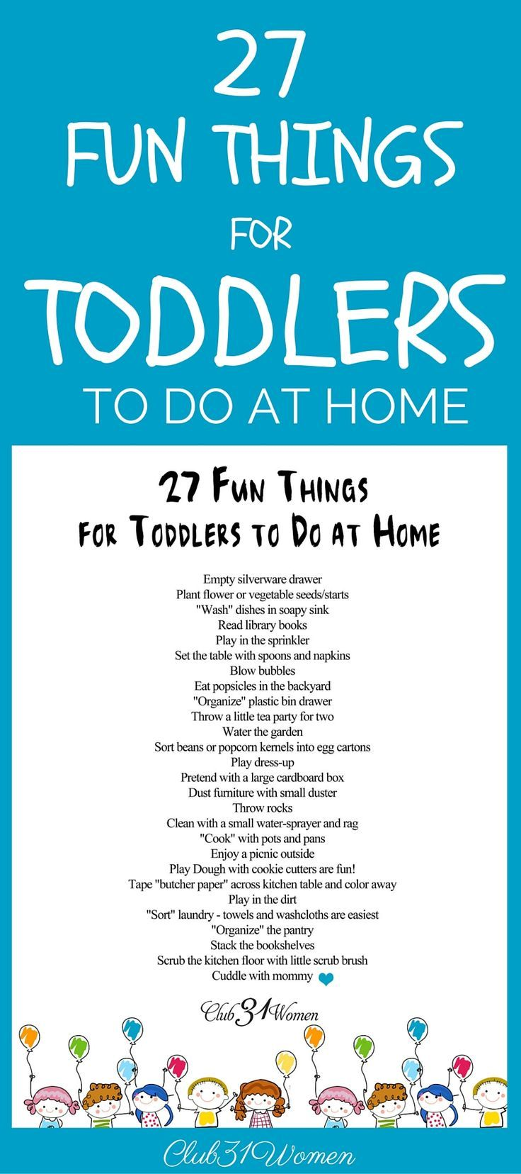 FREE PRINTABLE! How can you keep your toddler out of trouble? Keep them busy? Here is a list of fun and easy activities for them - tried and true ideas from a mom of 8! ~ Club31Women