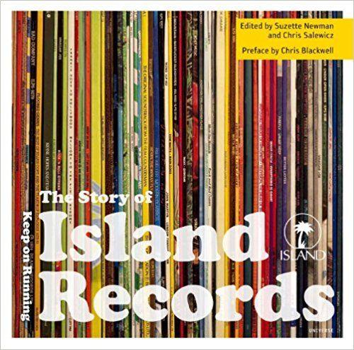 The Story of Island Records: Keep On Running: Suzette Newman, Chris Salewicz, Chris Blackwell: 8601416199184: Amazon.com: Books