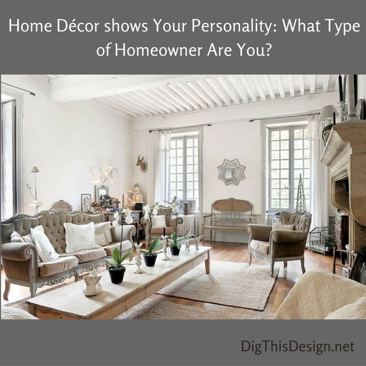 Your home should be a reflection of you what personality matches your style