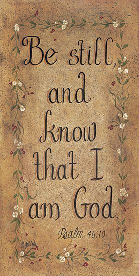 Be Still And Know That I Am God #CatholicSAM