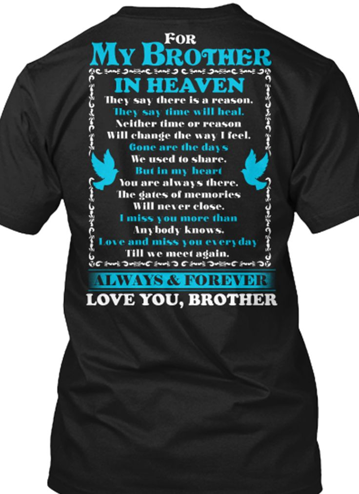 Love and miss you brother