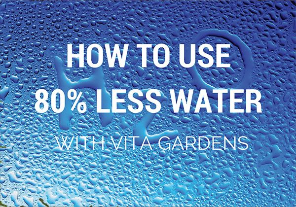 How to use less #water with Vita Gardens products.