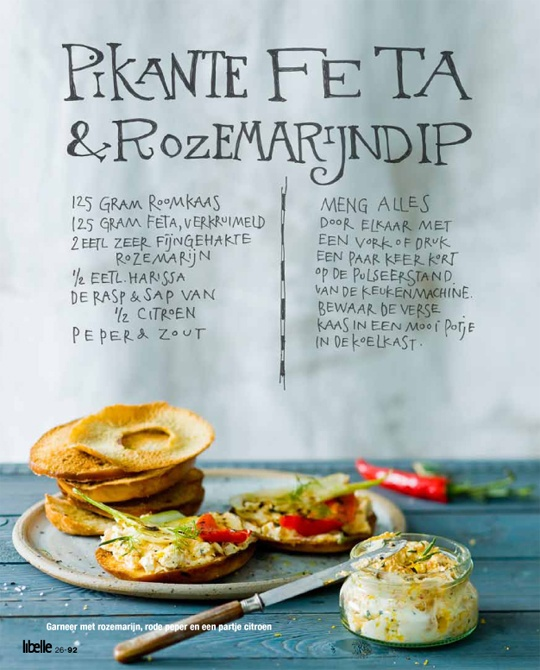 Spicy Feta & Rosemary Dip; Spreads & Dips for Libelle // By Yvette van Boven, Photography Jeroen v/d Spek, Prop Styling: Annemieke Paarlberg and Food Styling: Jaqueline Pietrowki