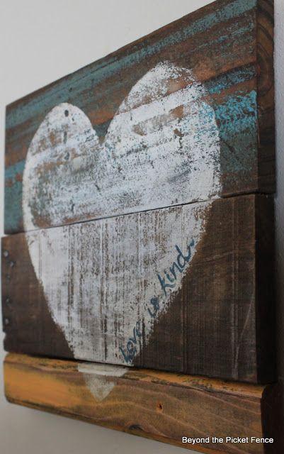 Love Is Kind-Reclaimed Wood Heart Art http://bec4-beyondthepicketfence.blogspot.com/2013/01/love-is-kind.html