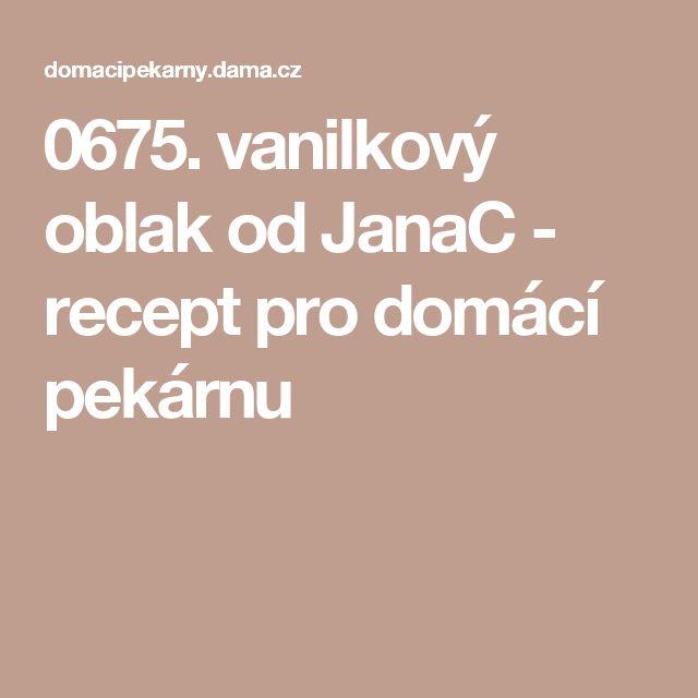 0675. vanilkový oblak od JanaC - recept pro domácí pekárnu