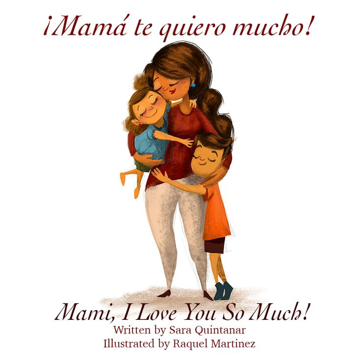 7 best mama te quiero mucho images on pinterest love you