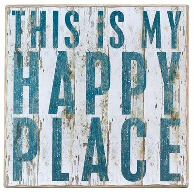 My Happy Place Box Sign - the beach.  I want to make this for my beach room. gotta have this for my pool area