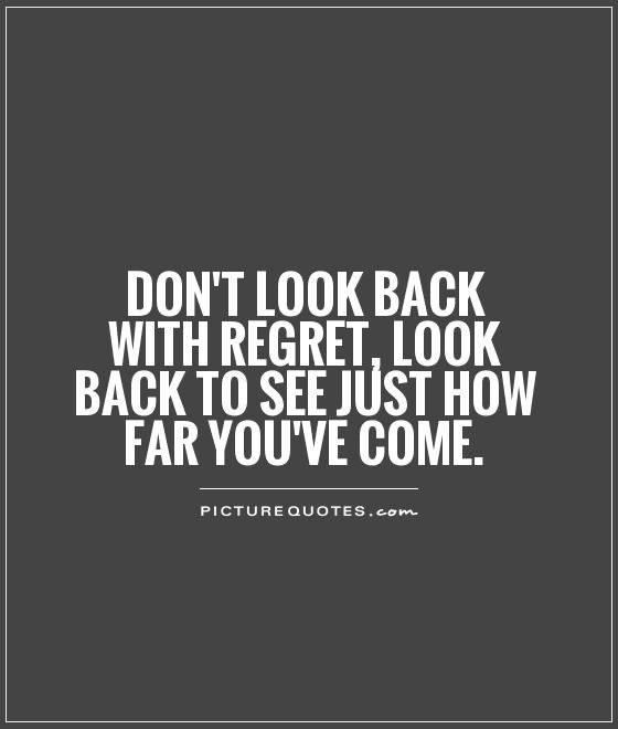 1000 Regret Love Quotes On Pinterest: 1000+ Ideas About Don't Look Back On Pinterest