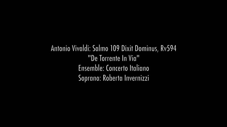 "Salmo 109 Dixit Dominus, Rv594 - ""De Torrente In Via"" - Roberta Invernizzi"