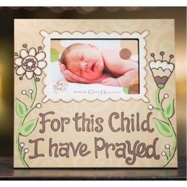 For This Child I Have Prayed Frame