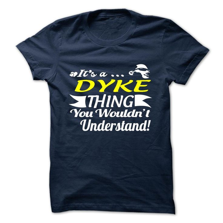 [New last name t shirt] DYKE Good Shirt design Hoodies, Funny Tee Shirts