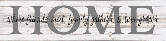 Home Where Friends Meet, Family Gather, Love Grows Metal Sign - Christmas, Anniversary, Birthday, Father's Day, Housewarming,