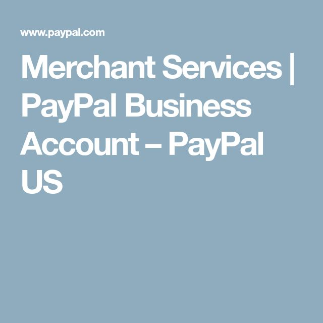 Merchant Services | PayPal Business Account – PayPal US