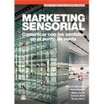 "Roberto Manzano, Diana Gavilán, María Avelló, Carmen Abril: ""Marketing sensorial"""