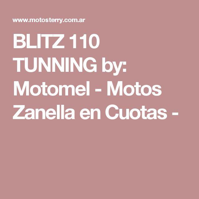 BLITZ 110 TUNNING by: Motomel - Motos Zanella en Cuotas -
