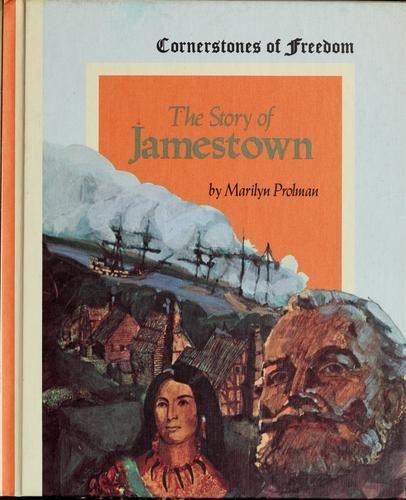 The story of Jamestown. by Marilyn Prolman