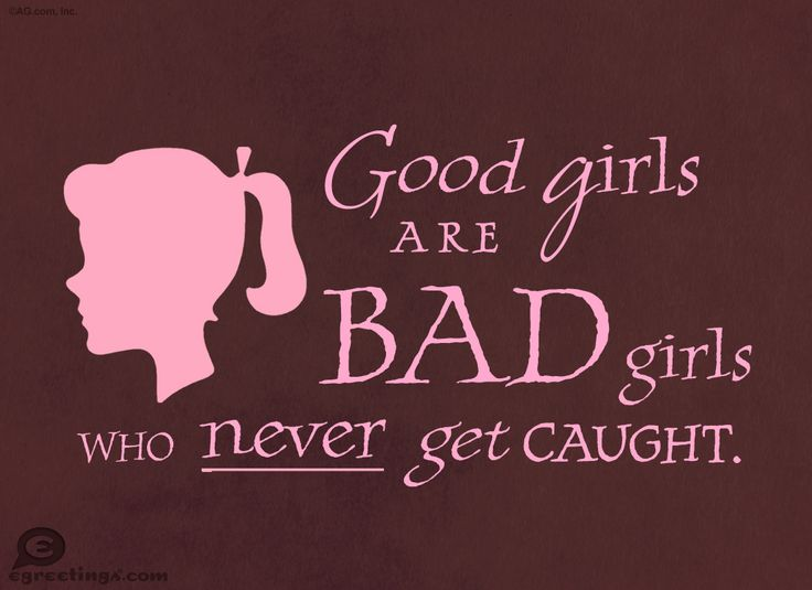 Bad girl quotes | Good Girls, Bad Girls - Wow Words Postcard