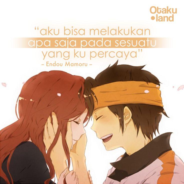 """Quotes Endou : """"Aku bisa melalukan apa saja pada sesuatu yang ku percaya"""" Anime : Inazuma eleven"""