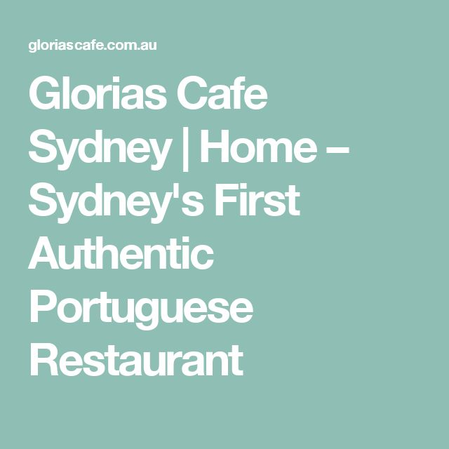 Glorias Cafe Sydney | Home – Sydney's First Authentic Portuguese Restaurant
