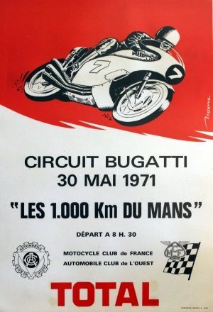 "Circuit Bugatti Motorcycle 1000km du Mans, 1971 - original vintage poster listed on ""… - https://www.luxury.guugles.com/circuit-bugatti-motorcycle-1000km-du-mans-1971-original-vintage-poster-listed-on/"