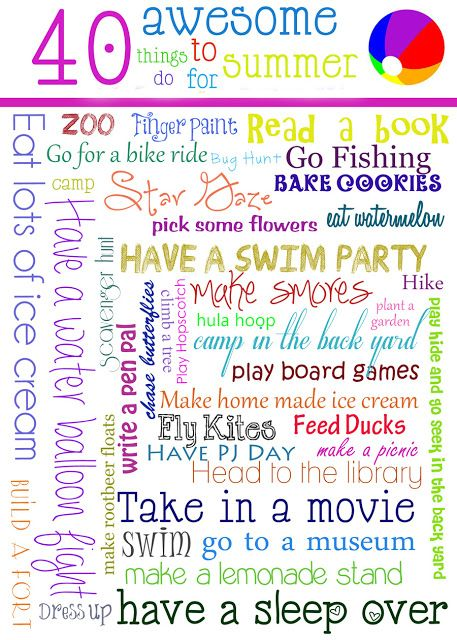 40 Awesome things to do for Summer!!