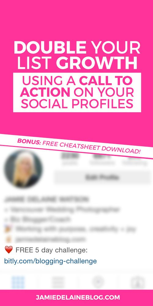 Double Your List Growth Using a Call to Action on your Social Profiles. PLUS: A free cheat sheet! Click through to download.