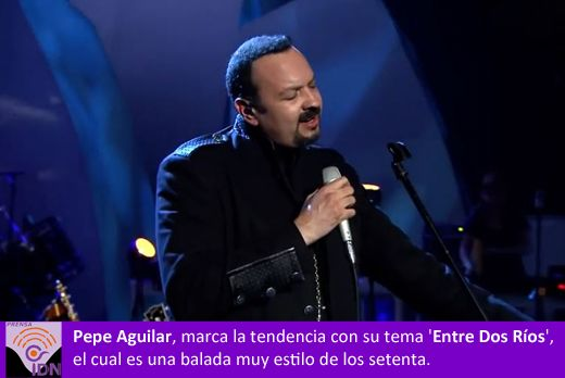 Te recomendamos escuchar la canción de rotundo éxito, su canción -Entre Dos Ríos- de Pepe Aguilar.