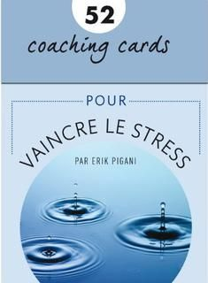 52 coaching cards pour vaincre le stress