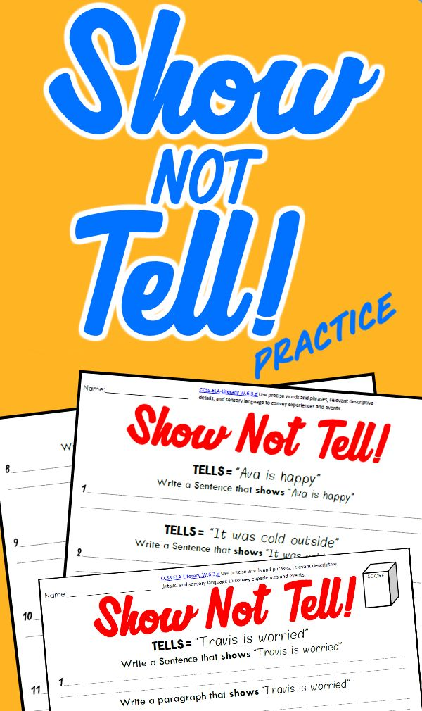 "(Click.Print.Practice!) One of the keys to building great writing is nailing the art of showing rather than telling. Help students move from just writing ""he is mad"" to showing what that sounds, looks, and feels like. This is a perfect supplement to any fiction or personal narrative unit."