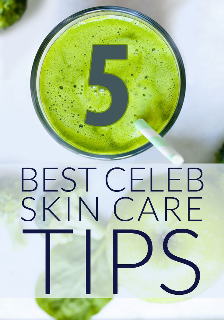 Ten Celebrity Skin Care Tips You Should Actually Listen To ...