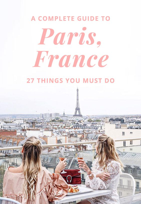 A Complete Guide to Paris France - How to See Paris in 3 Days