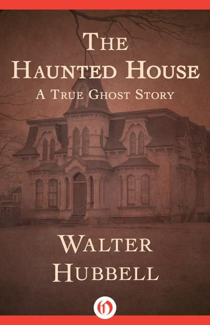 The Haunted House by Walter Hubbell