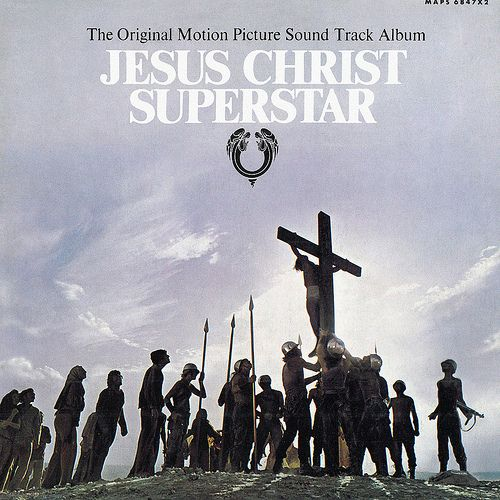 """Andrew Lloyd Webber - Jesus Christ Superstar: A mantra in our young adulthood.  """"I don't know how to love him"""""""
